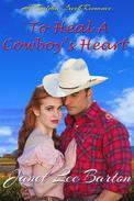 To Heal a Cowboy's Heart