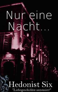 Nur Eine Nacht...
