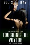 Touching the Voyeur