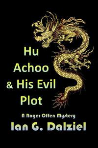 Hu Achoo and His Evil Plot
