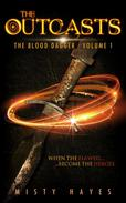 The Outcasts - The Blood Dagger: Volume 1