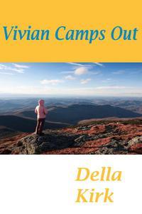 Vivian Camps Out