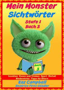Mein Monster - Sichtwörter - Stufe 1 Buch 3