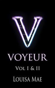 Voyeur Vol I & II