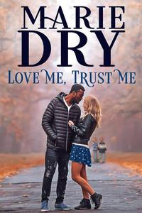Love Me, Trust Me