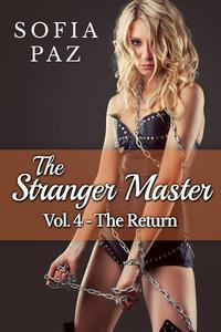 The Stranger Master (Vol. 4 - The Return)