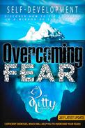 Overcoming Fear: Efficient Exercises, Which Will Help You