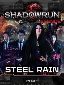Shadowrun Legends: Steel Rain