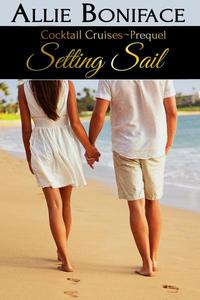 Setting Sail (Cocktail Cruise Prequel)