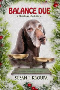 Balance Due: a Christmas Short Story