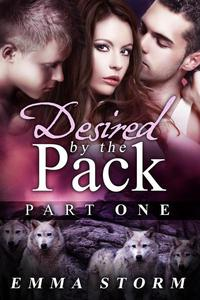 Desired by the Pack: Part One