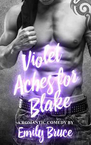 Violet Aches for Blake