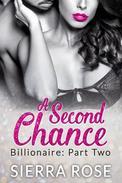A Second Chance - Billionaire