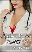 Lesbian Doctor Bundle (First Time Lesbian Medical BDSM Erotica)