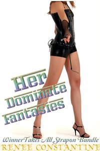 Her Dominate Fantasies (Pegging Erotica)