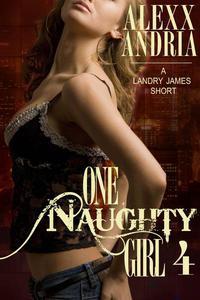 One Naughty Girl 4
