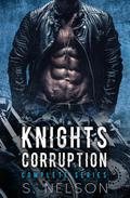Knights Corruption Complete Series