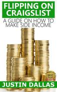 Flipping on Craigslist: A Guide on How to Make Side Income
