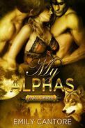 My Alphas: Part Three