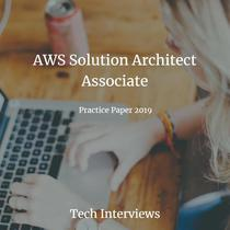 AWS Solution Architect Certification Exam Practice Paper 2019