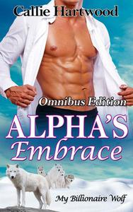 Alpha's Embrace - Omnibus Edition
