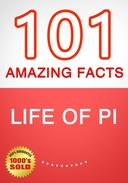 Life of Pi - 101 Amazing Facts You Didn't Know