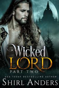 Wicked Lord: Part Two