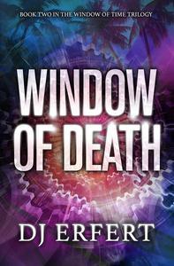 Window of Death