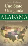 Uno Stato, una guida - Alabama Scoprite il solito e l'insolito