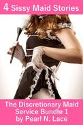 The Discretionary Maid Service Bundle 1 (4 Sissy Maid Stories)