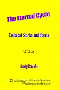 The Eternal Cycle (Collected Stories and Poems)