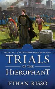 Trials of the Hierophant