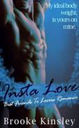 Insta Love: Best Friends To Lovers