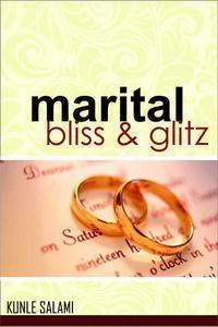 Marital Bliss and Glitz