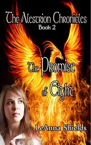 The Alestrion Chronicles: The Promise of Eight