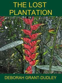 The Lost Plantation