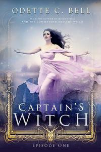 The Captain's Witch Episode One