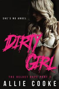 Dirty Girl: Part Two