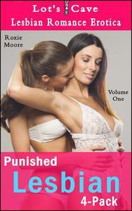 Punished Lesbian 4-Pack: Lesbian Romance Erotica Vol. 1