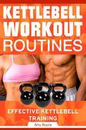 Kettlebell Workout Routines: Effective Kettlebell Training