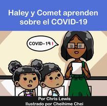 Haley y Comet apprenden sobre el COVID-19