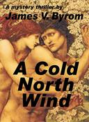 A Cold North Wind