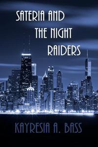 Sateria and the Night Raiders