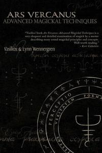 Ars Vercanus Advanced Magickal Techniques