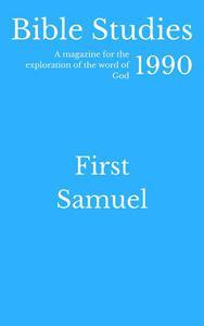 Bible Studies 1990 - First Samuel