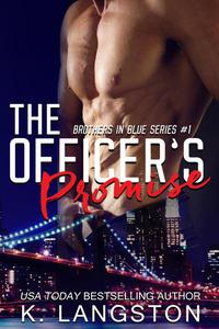 The Officer's Promise (Brothers in Blue #1)