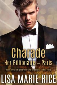 Charade: Her Billionaire - Paris