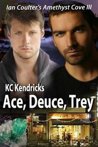 Ace, Deuce, Trey