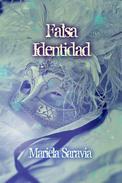 Falsa identidad: un pasado en sombras y una vida amenazada