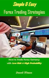 Simple & Easy Forex Trading Strategies